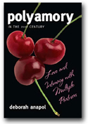 Polyamory in the 21st Century - Love and Intimacy with Multiple Partners by Dr. Deborah Anapol